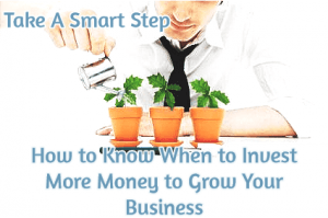 when to invest in my business